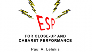 ESP Effects for Close-Up or Cabaret by Paul A. Lelekis eBook