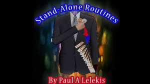 STAND-ALONE ROUTINES by Paul A. Lelekis Mixed Media