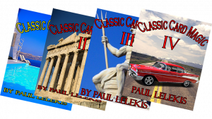 THE TOTAL PACKAGE by Paul A. Lelekis The Classics of Card Magic Volumes I, II, III, IV eBook