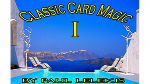 Classic Card Magic I by Paul A. Lelekis eBook