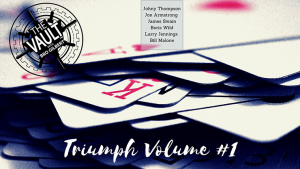 The Vault - Triumph Volume 1 video