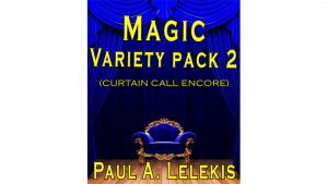 Magic Variety Pack II by Paul A. Lelekis eBook