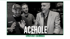 Acehole by Justin Miller video