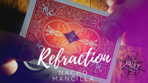 The Vault - Refraction by Nacho Mancilla video