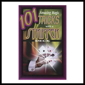 Stripper Book - 101 Amazing magic tricks with a stripper deck - Royal Magic - Card Magic