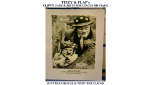 Tizzy & Flap's Clown Gags & Skits for Circus or Stage - Mixed Media DOWNLOAD