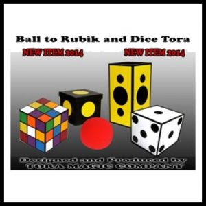BALL TO RUBIK AND DICE - TORA