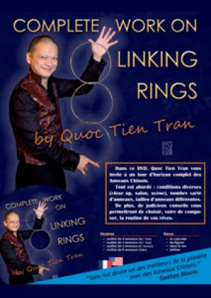 DVD Complete Work on Linking Rings du magicien Quoc Tien Tran