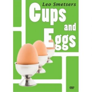 MAGIE, cups and Eggs du magicien Leo Smetsers