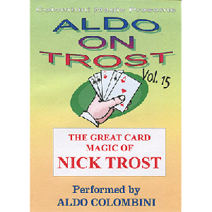 Aldo on Trost Volume 15 by Wild-Colombini Magic - video DOWNLOAD