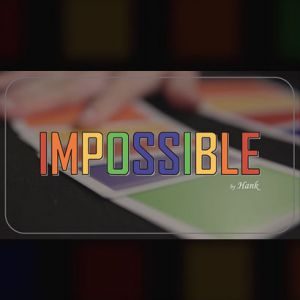 IMPOSSIBLE - HANK