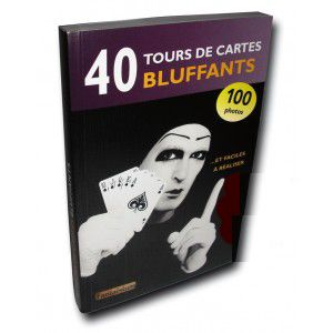 Livre de magie 40 tours de cartes Bluffants