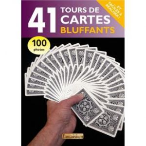 livre de magie 41 tours de cartes bluffants