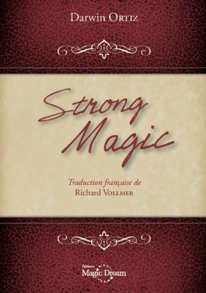 Livre de magie : Strong Magic du magicien Darwin Ortiz