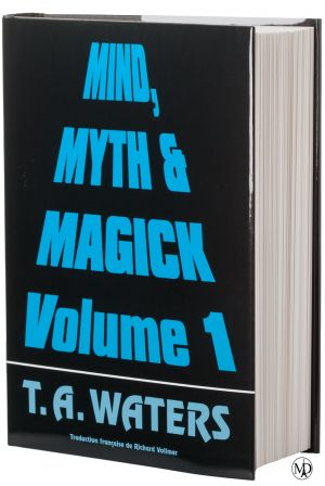 Livre : Mind, Myth & Magic Vol.1 - Magic Dream