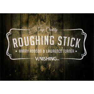 magie, roughing stick