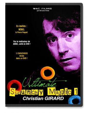 DVD Scrunchy Magic du magicien Christain Girard