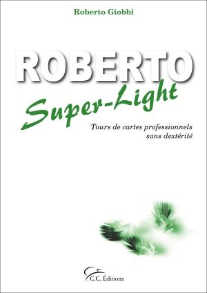 Livre : Roberto Super-Light - C.C.Editions