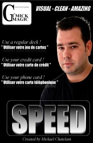 Speed du magicien Mickael Chatelain