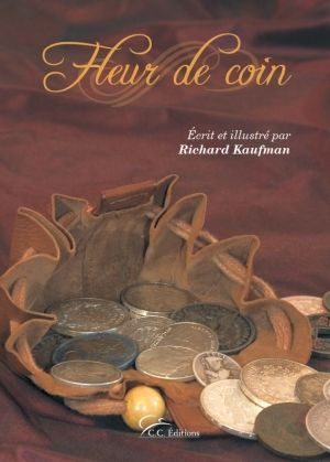 Fleur de Coin - Coin Magic - C.C.Editions