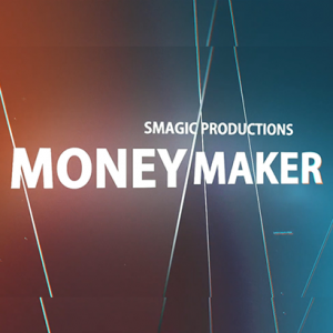 MONEY MAKER - SMAGIC Productions