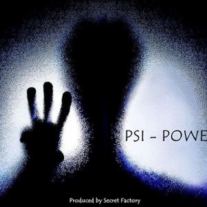 PSI POWER - Secret Factory