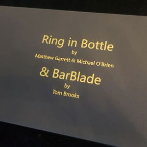 RING IN BOTTLE & BARBLADE