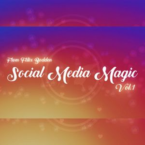 SOCIAL MEDIA MAGIC V1 - FELIX BODDEN