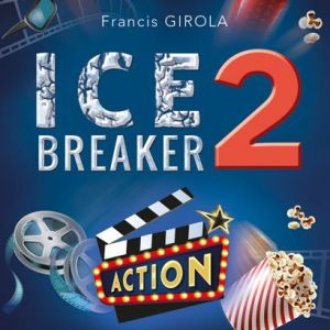 ICE BREAKER 2 - EDITION CINEMA