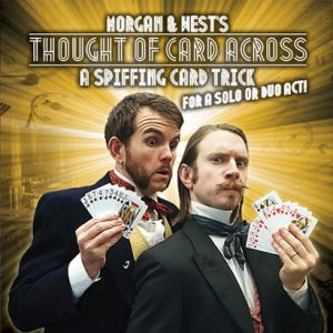 THOUGH OF CARDS ACROSS - Morgan et West