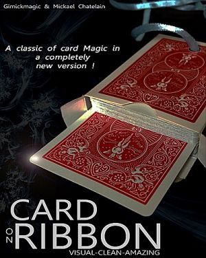 tour de magie magie CARD on RIBBON du magicien Mickael CHATELAIN