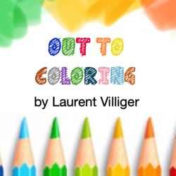 OUT TO COLORING - Laurent VILLIGER