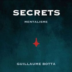 secrets guillaume botta tour de magie pdf telecharger download