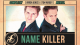 Name Killer by Tom Wright video