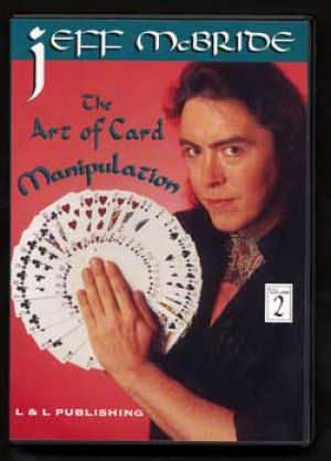 DVD Jeff Mc Bride the Art of Card Manipulation Vol.2