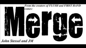 MERGE by Justin Miller and John Stessel video DOWNLOAD