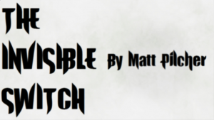 THE INVISIBLE SWITCH - video DOWNLOAD