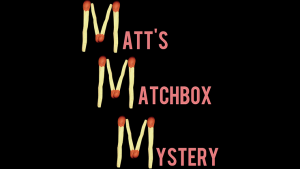 MATT'S MATCHBOX MYSTERY - video DOWNLOAD