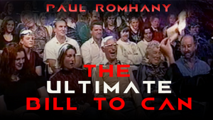 The Ultimate Bill to Can by Paul Romhany video