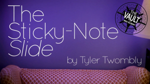 The Vault - The Sticky-Note Slide by Tyler Twombly video