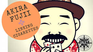 The Vault - Linking Cigarettes by Akira Fujii video