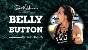 The Vault - Belly Button by Paul Harris video