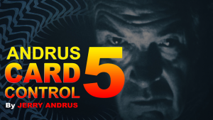 Andrus Card Control 5 by Jerry Andrus Taught by John Redmon video