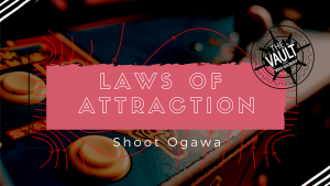 The Vault - Laws of Attraction by Shoot Ogawa video
