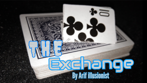 The Exchange by Arif illusionist video