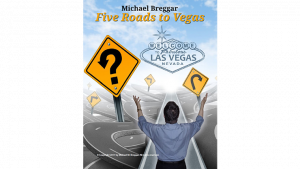 The Five Roads to Vegas by Michael Breggar eBook
