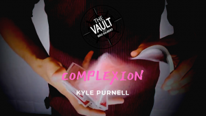 The Vault - Complexion by Kyle Purnell video