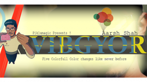 Vibgyor by Aarsh Shah & Piklumagic video DOWNLOAD
