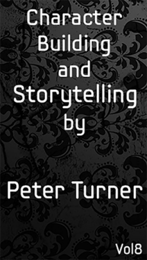 Character Building and Storytelling (Vol 8) eBook DOWNLOAD