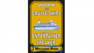 Working On Cruise Ships as an Entertainer & Speaker - eBook DOWNLOAD